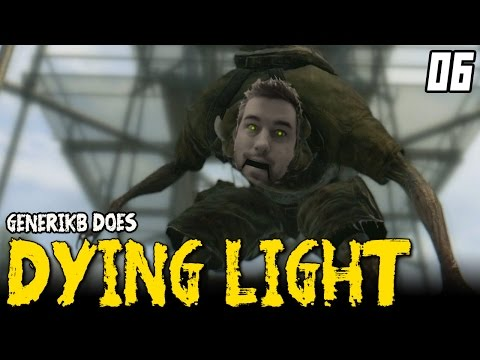 """DYING LIGHT Gameplay EP 06 - """"...On A Shingle MAN!!!"""" Walkthrough Review"""