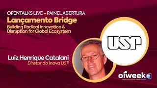 Lançamento BRIDGE   XII Oiweek   Edição Agosto   Luiz Henrique, USP