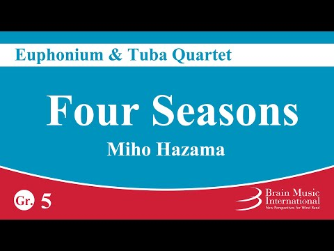 [Euphonium / Tuba Quartet] Four Seasons - Miho Hazama