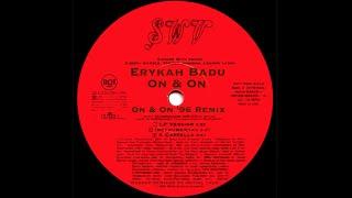 Erykah badu - on & (on '96 remix) @initialtalk