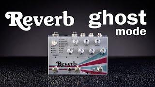 Empress Reverb - Ghost
