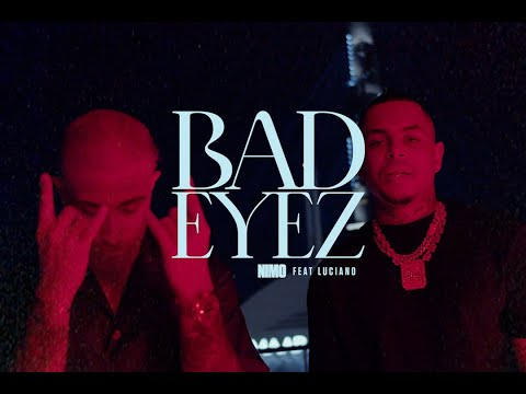 NIMO x LUCIANO – BAD EYEZ - MOONBOYS ENTERTAINMENT