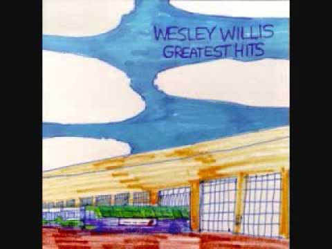 Wesley Willis - Greatest Hits Volume I (Full Album)