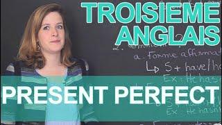 Le present perfect - Anglais - 3e - Les Bons Profs