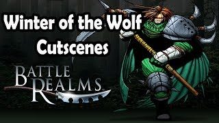 Battle Realms Grayback,'s Journey Winter of the Wolf Cutscenes
