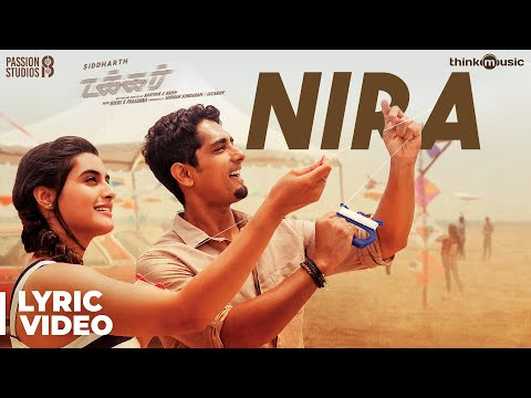 Takkar Movie - Nira Song Lyric video | Siddharth, Divyansha | Nivas K Prasanna