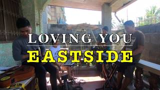 Loving You -  EastSide Band Cover