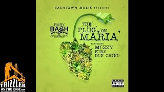 Baby Bash ft. Mozzy, Kire, Don Chino - The Plug On Maria [Thizzler.com]