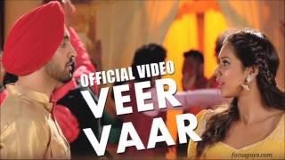 Veer Vaar (FULL AUDIO TRACK) | Sardaarji | Diljit Dosanjh | Neeru Bajwa | Mandy Takhar