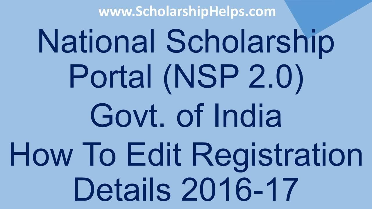 How To Edit Registration Details On Nsp 2 0 Scholarshiphelps Com