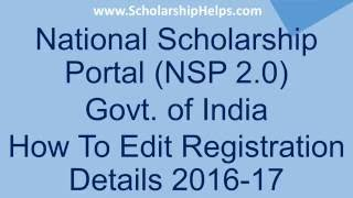 How To Edit Registration Details on NSP 2.0 - ScholarshipHelps com ...