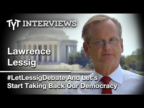 Why Is The Democratic Party Afraid Of Larry Lessig? (Interview w/ Cenk Uygur)