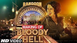 Repeat youtube video Making of Bloody Hell Video Song | Rangoon |  | Saif Ali Khan, Kangana Ranaut, Shahid Kapoor