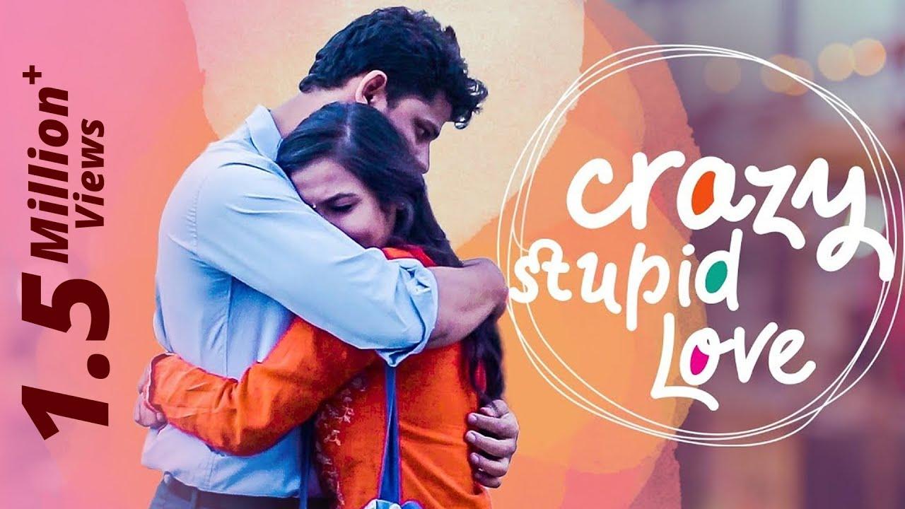 Crazy Stupid Love New Tamil Short Film 2018 Youtube