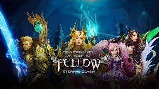 Fellow: Eternal Clash [Open World MMORPG] Android/IOS
