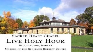 Live Holy Hour - 3:45-5:30, Friday, Feb 26