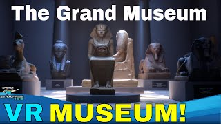 The Grand Museum - PSVR First Impression