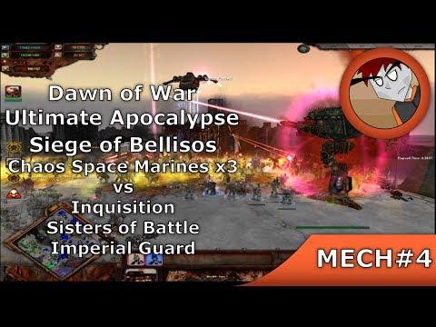 DoW: Ultimate Apocalypse - Siege Of Bellisos - CSMx3 Vs I, SoB, IG