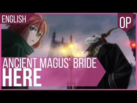 'Here' ENGLISH - The Ancient Magus' Bride