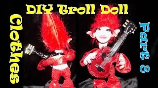 DIY- Troll - Fabric Doll -  How to Make: Troll Doll Clothes Craft - Toy- Handmade Doll  Craft Part 8