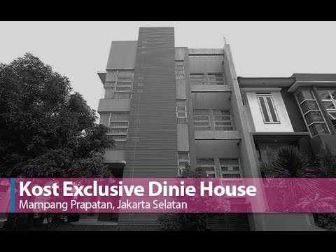 Kost Exclusive Dinie House | Mampang Prapatan, Jakarta ...