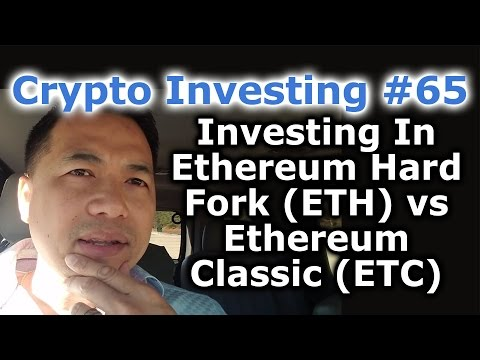 Crypto Investing #65 - Investing In Ethereum Hard Fork (ETH) vs. Ethereum Classic (ETC) - By Tai Zen