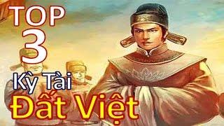 3 kỳ tài đất Việt từng khiến cả Trung Hoa chấn động, họ là ai ?