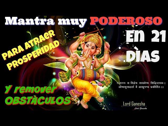 Mantra Poderoso para atraer prosperidad y remover obstáculos (Lord Ganesha)