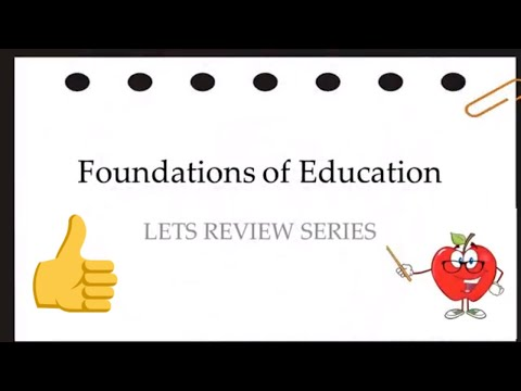 Licensure Examination for Teachers: Foundation of Education:
