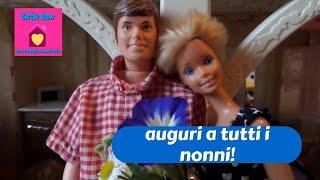 Barbie show-Una famiglia imperfetta:AUGURI A TUTTI I NONNI!