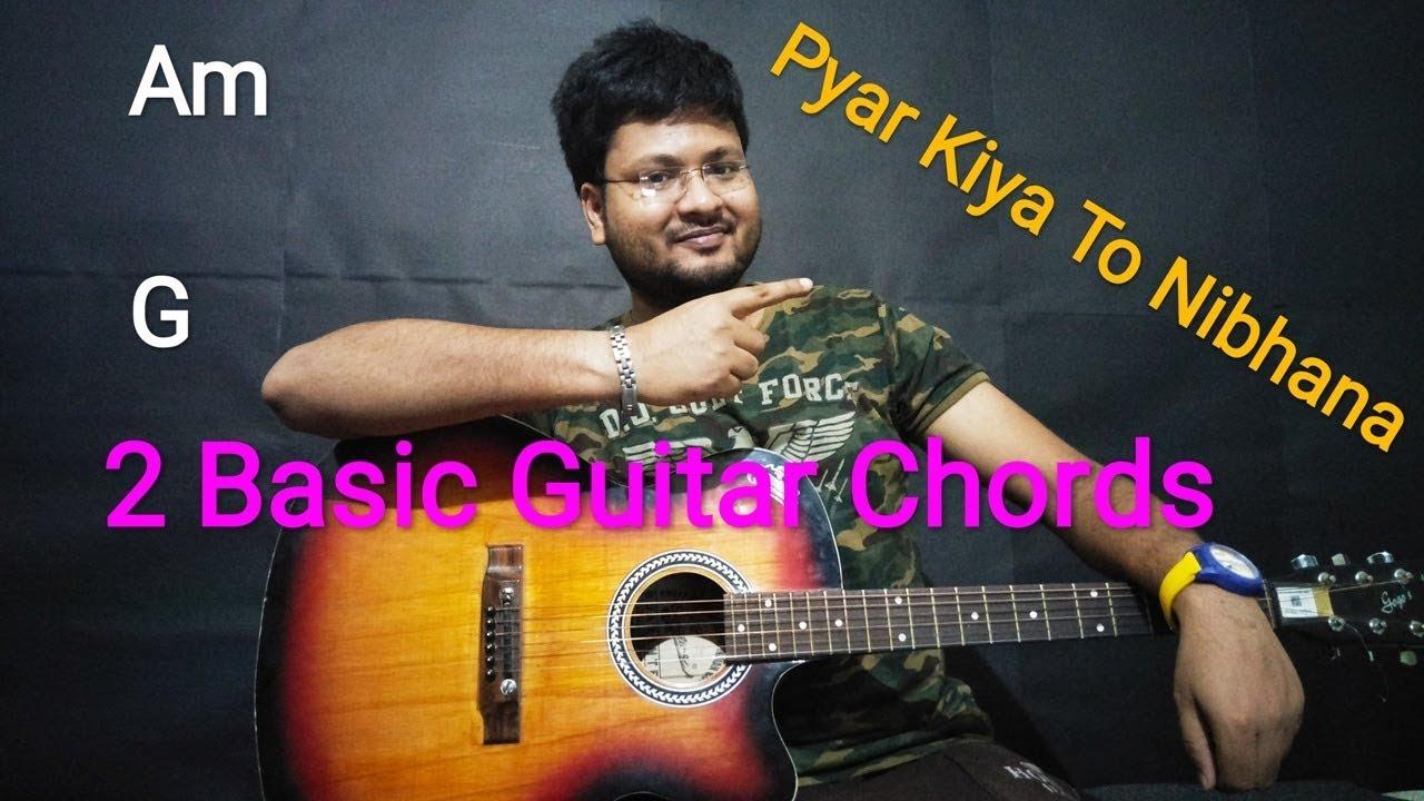 Pyar Kiya To Nibhana Guitar Chords Guitar Tabs Strumming Pattern