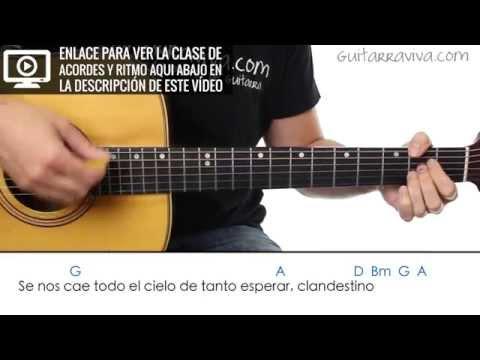 Acordes de Amor Clandestino en guitarra tutorial de como tocar guitarra maná!
