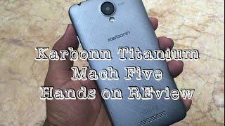 Karbonn Titanium Mach Five Review Videos