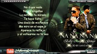 Baby Rasta & Gringo - Na Na Na Na con Letra HD Official Nuevo Reggaeton 2011