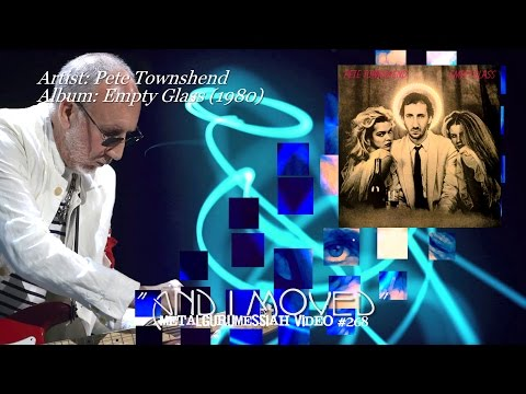 And I Moved - Pete Townshend (1980) HQ Audio HD Video ~MetalGuruMessiah~
