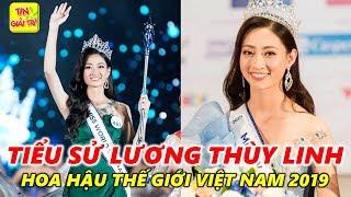 Gambar cover 🔴 Tiểu Sử Lương Thùy Linh - Hoa hậu Thế giới Việt Nam 2019