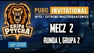 PUBG IEM 2018 Qualifer - Mecz #2, Runda 1 – Grupa 2