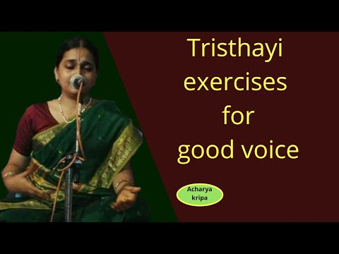 Voice exercises for Carnatic Music Tristhayi Exercises for good voice