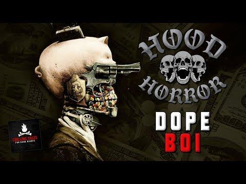 "Creepypasta Stories: ""Dope Boi"" 💀 Hood Horror — Short Scary Stories"