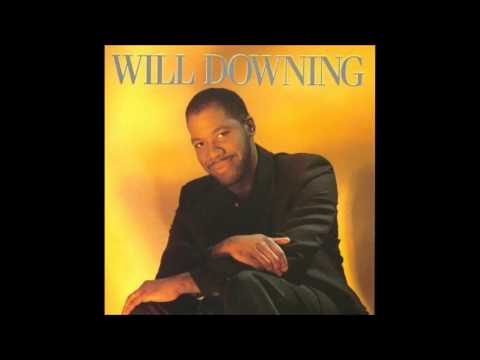 Will Downing - Sending Out An SOS