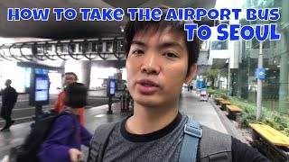How to Take the Bus From Airport to Seoul | Seoul Fall Day 1 Part 1 Vlog