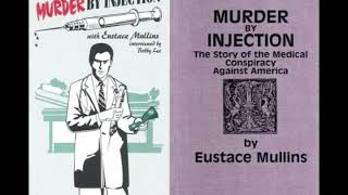 Murder By Injection Chapter 4 - Vaccination - Eustace Mullins