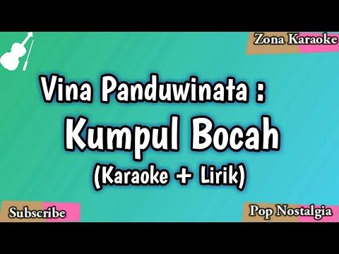 KARAOKE KUMPUL BOCAH (VINA PANDUWINATA)