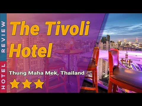 The Tivoli Hotel hotel review | Hotels in Thung Maha Mek | Thailand Hotels