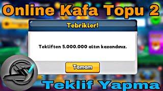 Online Kafa Topu 2 5.000.000 Altın Kazanmak İstermisin /// Online Kafa Topu 2 5 Milyon Altın
