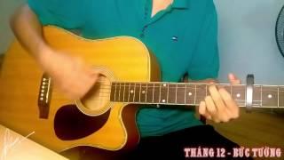 Tháng 12 - Bức Tường - Guitar cover