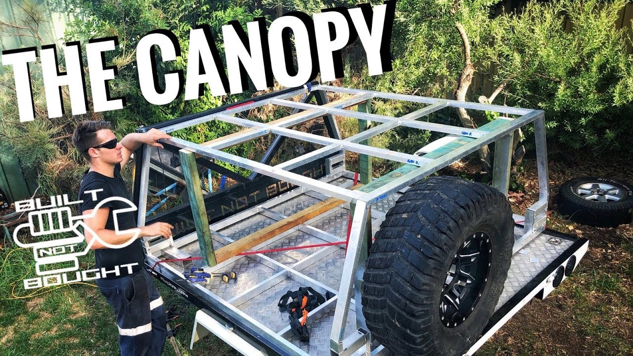 Built Not Bought Ep 12 How To Built A Canopy Part 1