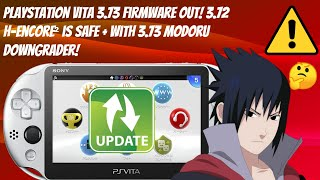 PlayStation Vita 3.73 Firmware Out! 🔥 3.72 H-Encore² Is Safe + With 3.73 Modoru Downgrade! #HENkaku