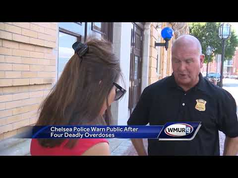 Chelsea, MA police warn public after four deadly overdoses
