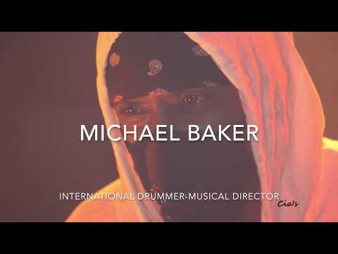 MICHAEL BAKER, The Worlds Best DRUMMER-Musical Director-Producer